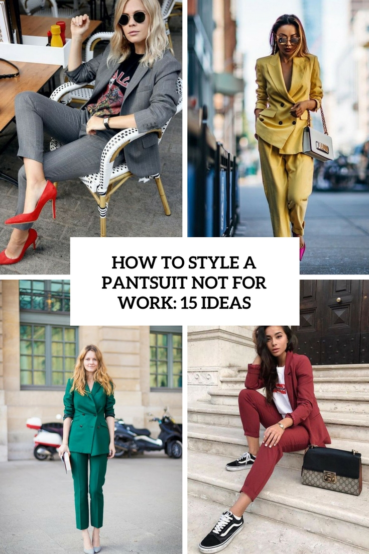 how to style a pantsuit now for work 15 ideas cover