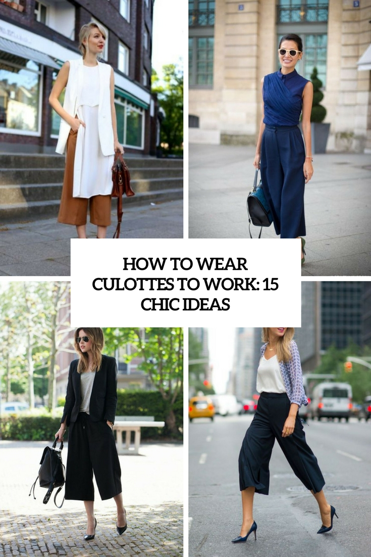 how to wear culottes to work 15 chic ideas cover