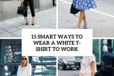 15 smart ways to wear a white t-shirt to work cover