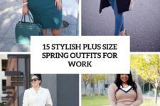 15 stylish plus size spring outfits for work cover