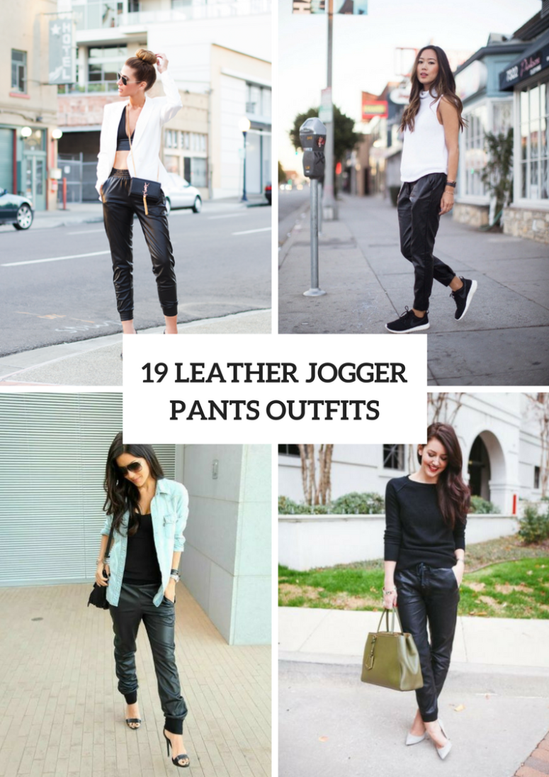 19 Comfy Outfits With Leather Jogger Pants