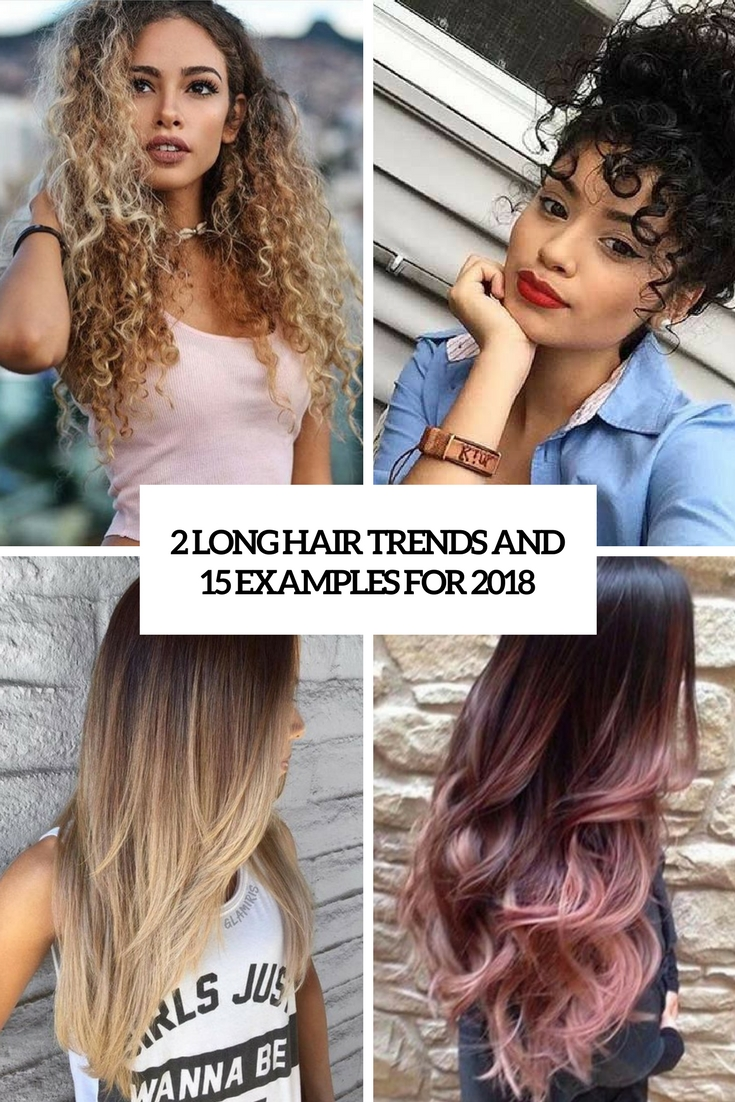 2 long hair trends and 15 examples