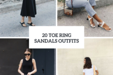 20 Outfits With Toe Ring Sandals