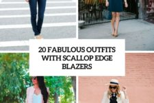20 fabulous outfits with scallop edge blazers cover