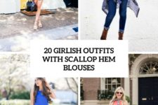 20 girlish outfits with scallop hem blouses cover