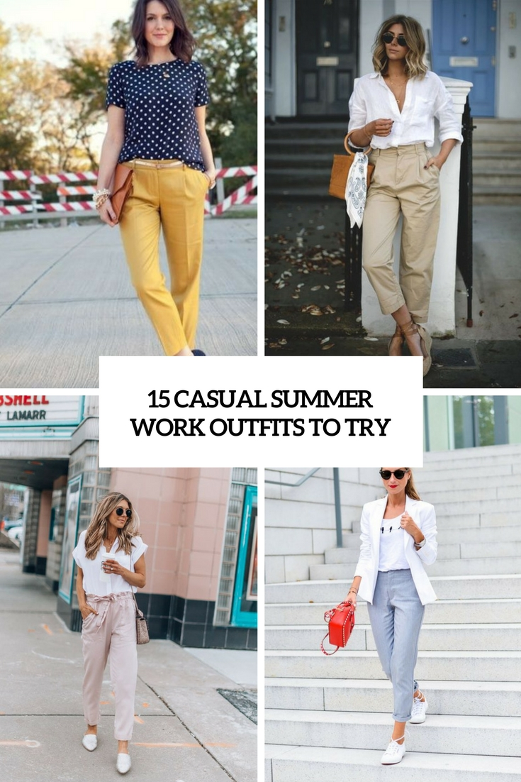 15 Casual Summer Work Outfits To Try