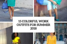 15 colorful work outfits for summer 2018 cover