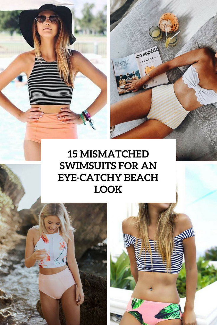 mismatched swimsuits for an eye catchy beach look cover
