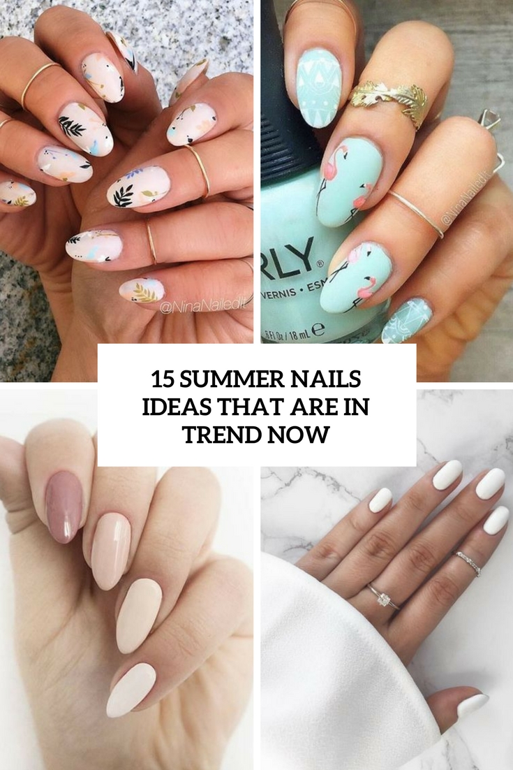 summer nails ideas that are in trend now cover