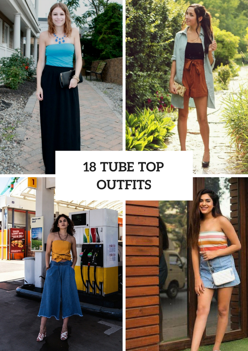 Fabulous Looks With Tube Tops