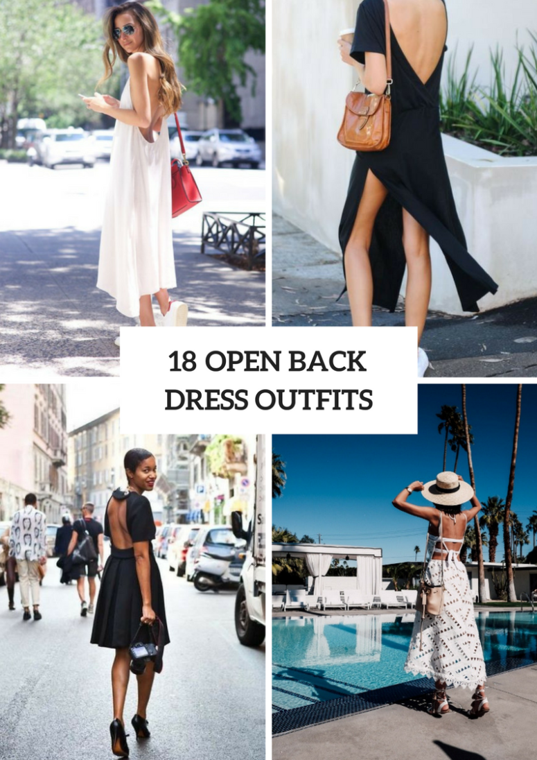 Feminine Outfits With Open Back Dresses