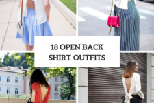 18 Open Back Shirt Outfits For This Summer