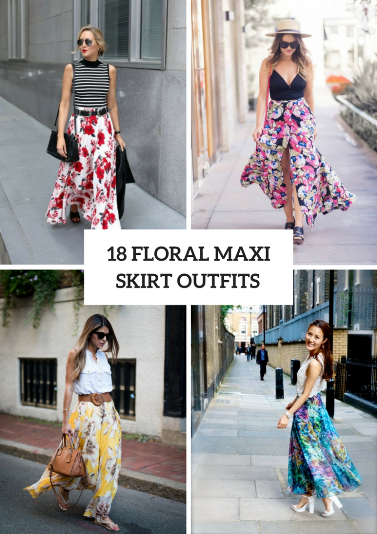 18 Outfits With Floral Maxi Skirts
