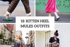 18 Outfits With Kitten Heel Mules