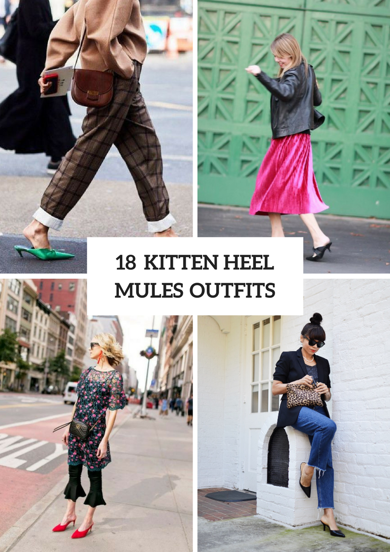Outfits With Kitten Heel Mules