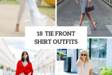 18 Outfits With Tie Front Shirts For This Summer