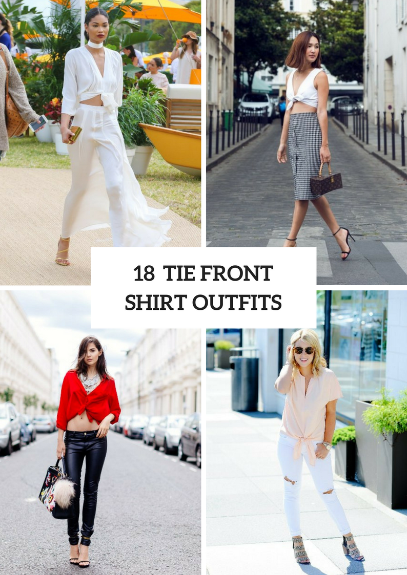 Outfits With Tie Front Shirts For This Summer