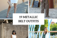 19 Eye-Catching Outfits With Metallic Belts