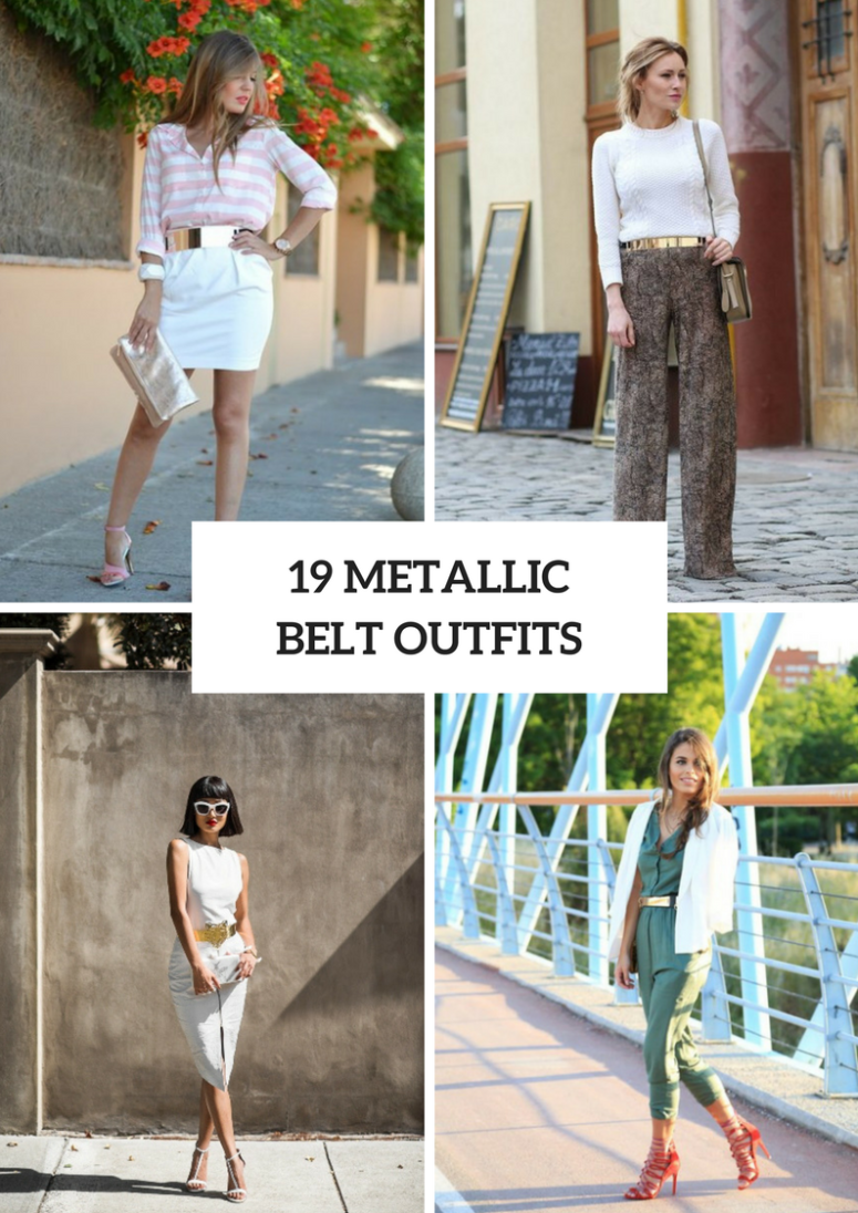 Eye Catching Outfits With Metallic Belts