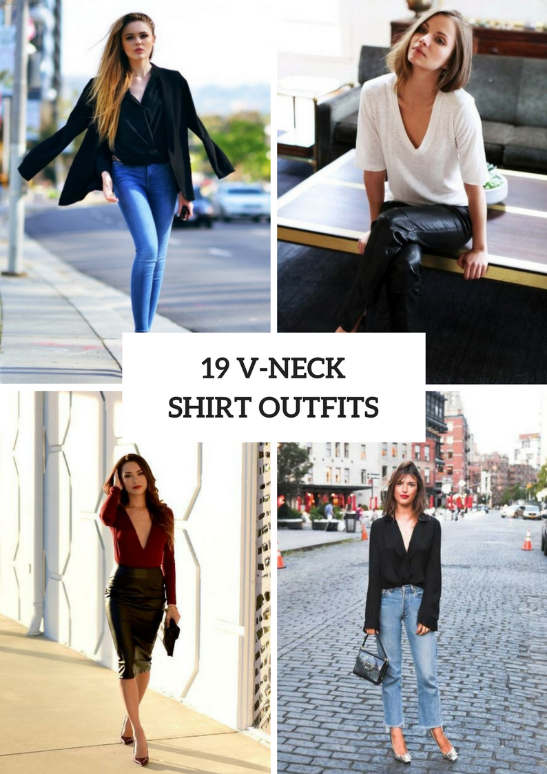 Outfits With V Neck Shirts For This Summer