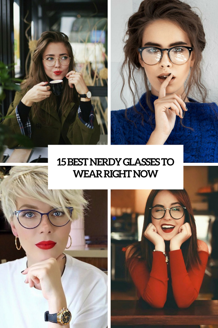 15 Best Nerdy Glasses To Wear Right Now