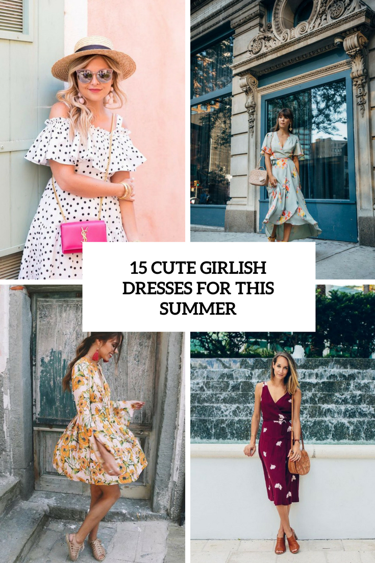 cute girlish dresses for this summer cover