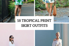 18 Outfits With Tropical Printed Skirts For Stylish Ladies