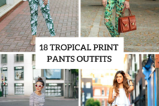 18 Tropical Printed Pants Outfits To Repeat