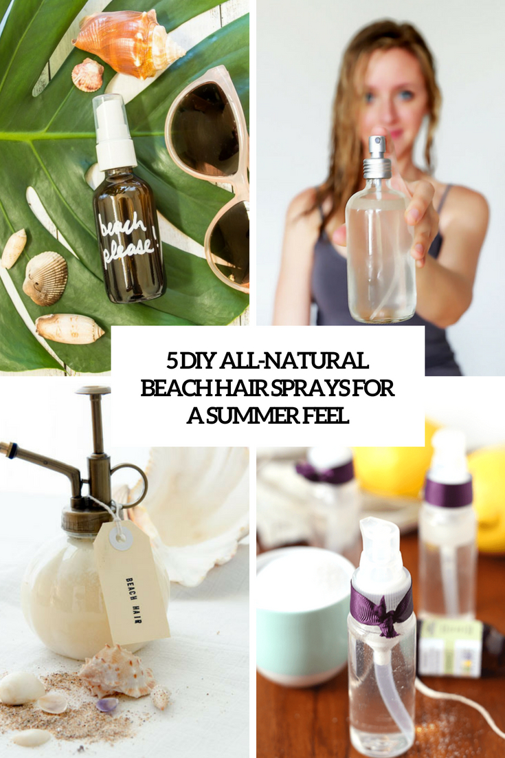 5 diy all natural beach hair sprays for a summer feel cover