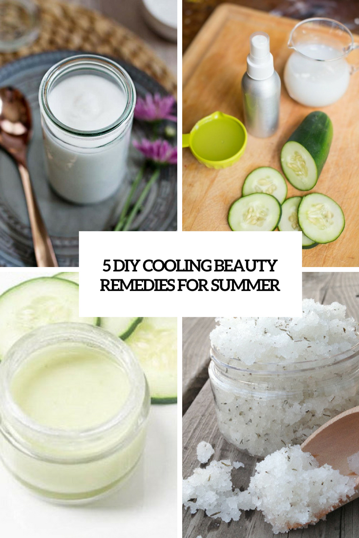 5 DIY Cooling Beauty Remedies For Summer