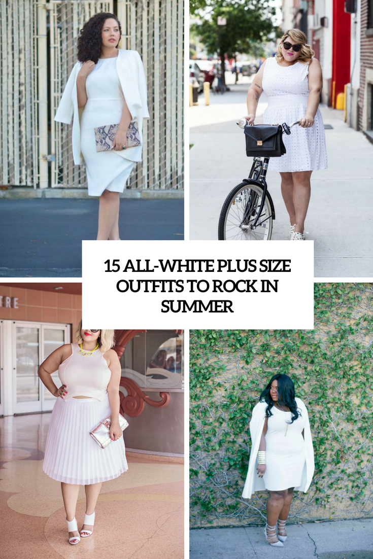 all white plus size outfits to rock in summer cover