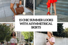 15 chic summer looks with asymmetrical skirts cover