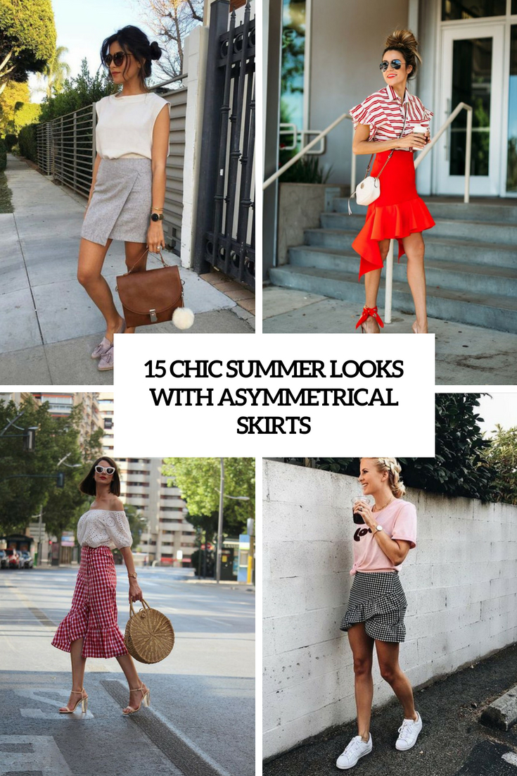 chic summer looks with asymmetrical skirts cover