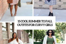 15 cool summer to fall outfits for curvy girls cover
