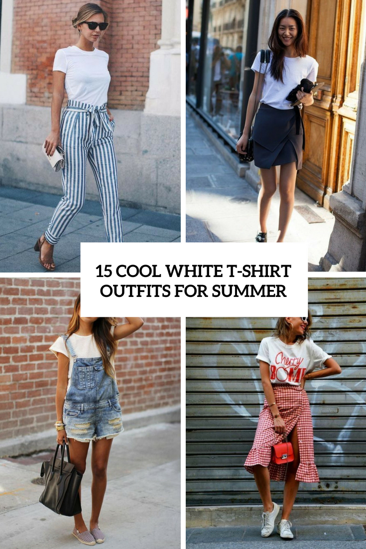 cool white t shirt outfits for summer cover