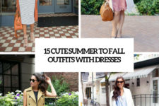 15 cute summer ot fall outfits with dresses cover