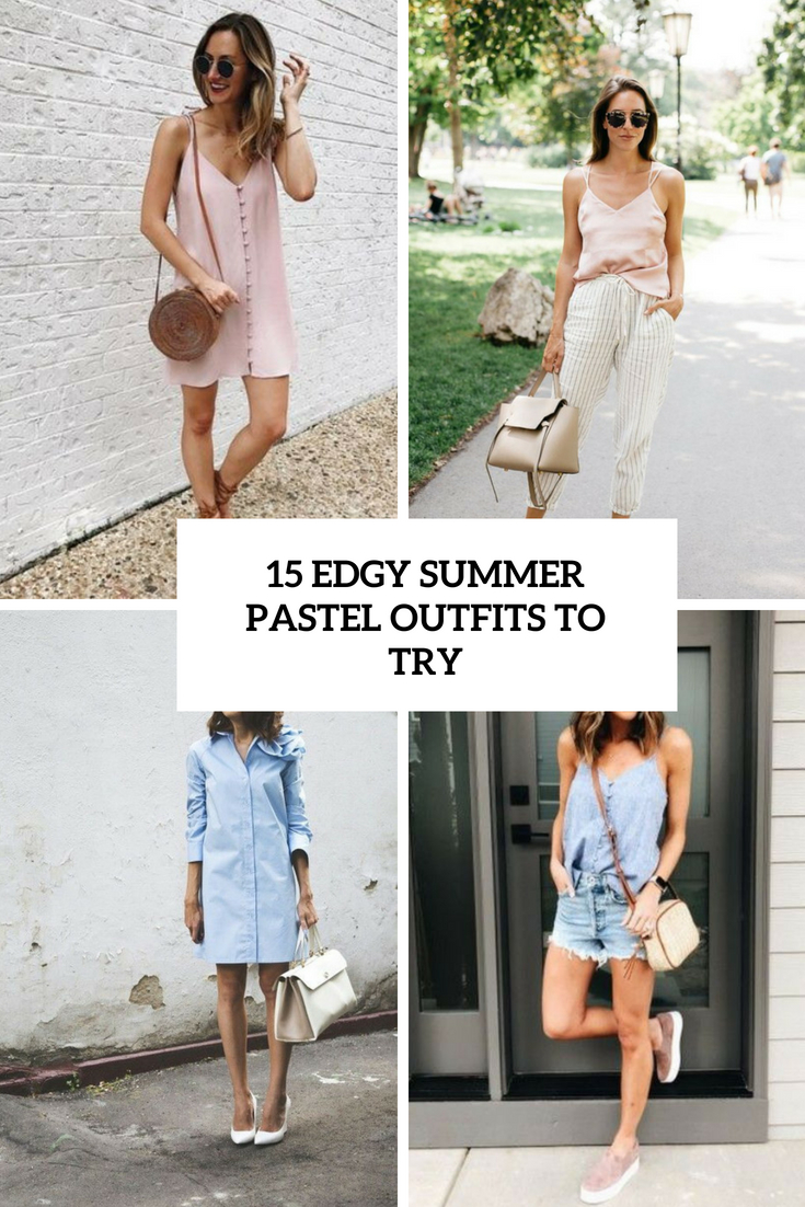 15 Edgy Pastel Summer Outfits To Try