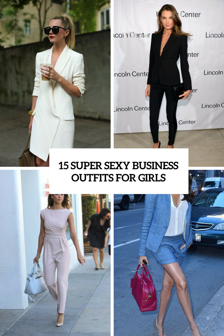 15 Super Sexy Business Outfits For Girls