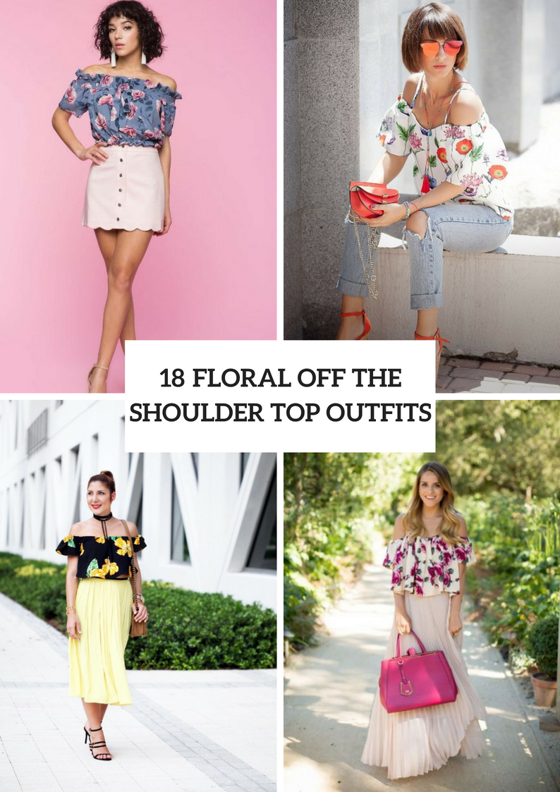 Floral Off The Shoulder Blouse Outfits