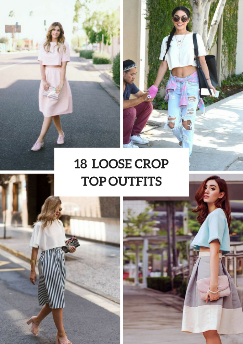 18 Loose Crop Top Outfits To Repeat