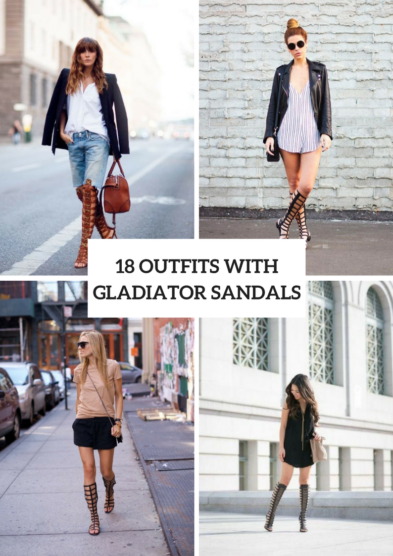 Outfit Ideas With Gladiator Sandals For Women