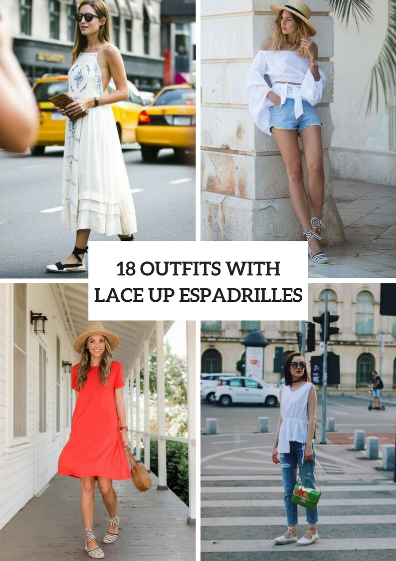 Outfits With Lace Up Espadrilles