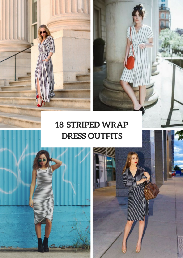 18 Outfits With Striped Wrap Dresses For Fashionable Ladies