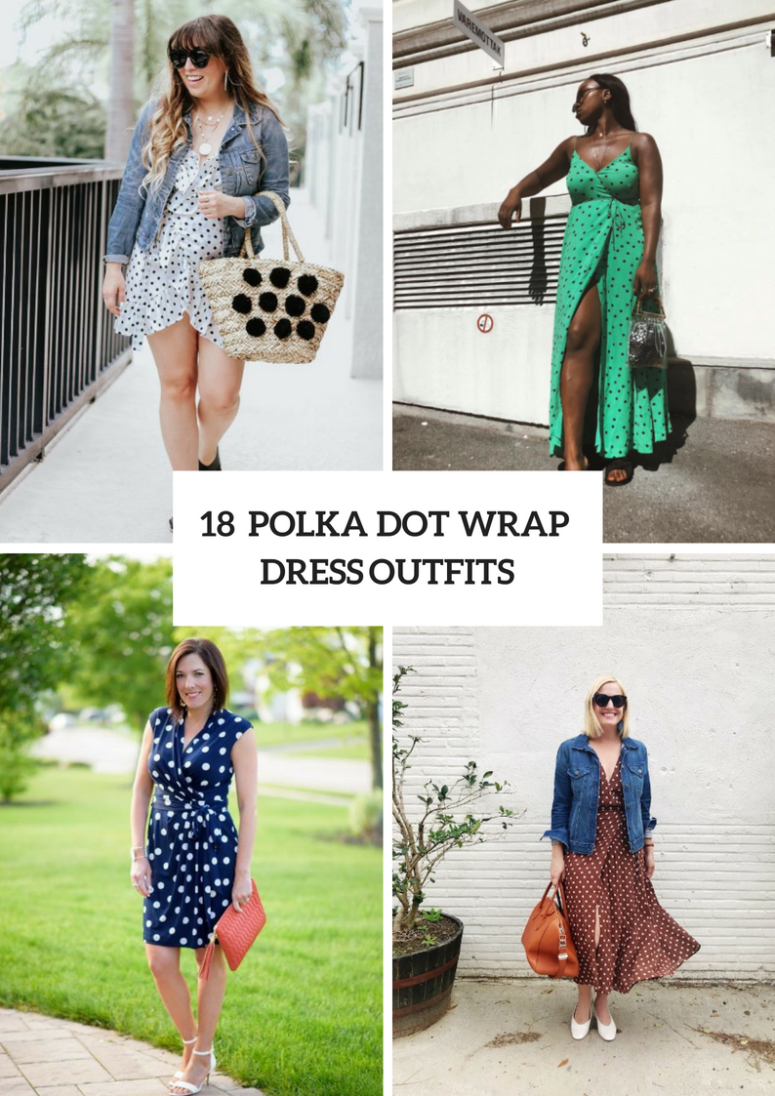 18 Polka Dot Wrapped Dress Outfits