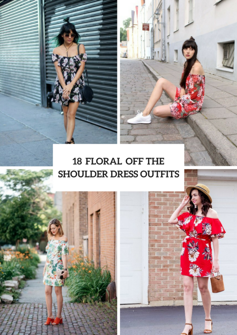 Romantic Outfits With Floral Off The Shoulder Dresses