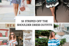 18 Striped Off The Shoulder Dress Outfits For Stylish Ladies