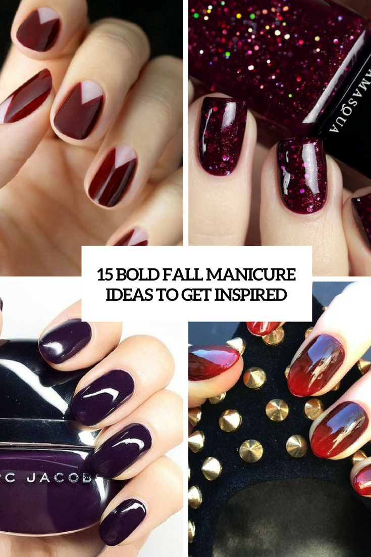 15 Bold Fall Manicure Ideas To Get Inspired