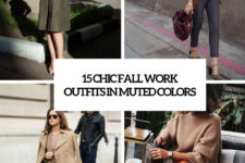 15 chic fall work outfits in muted colors cover