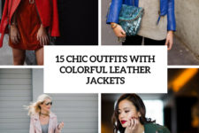 15 chic outfits with colorful leather jackets cover
