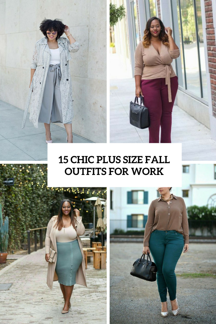 15 Chic Plus Size Fall Outfits For Work